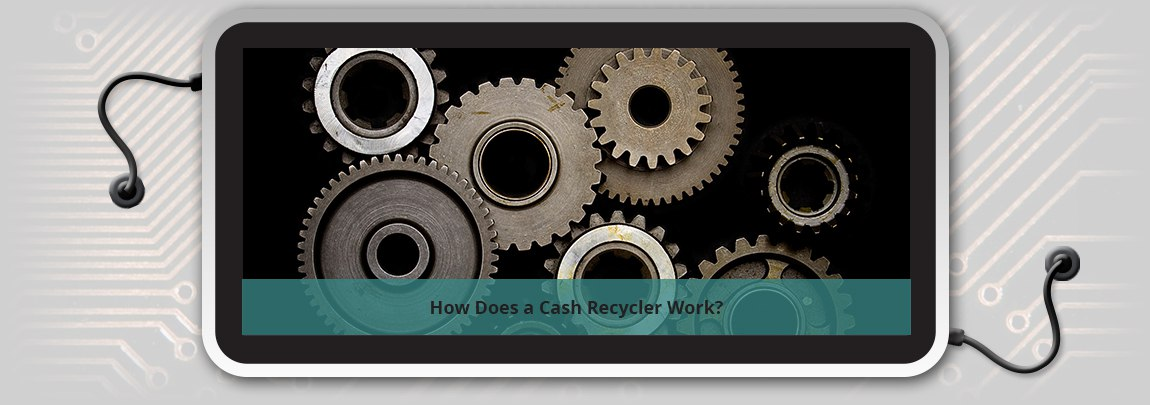 How Does a Cash Recycler Work?