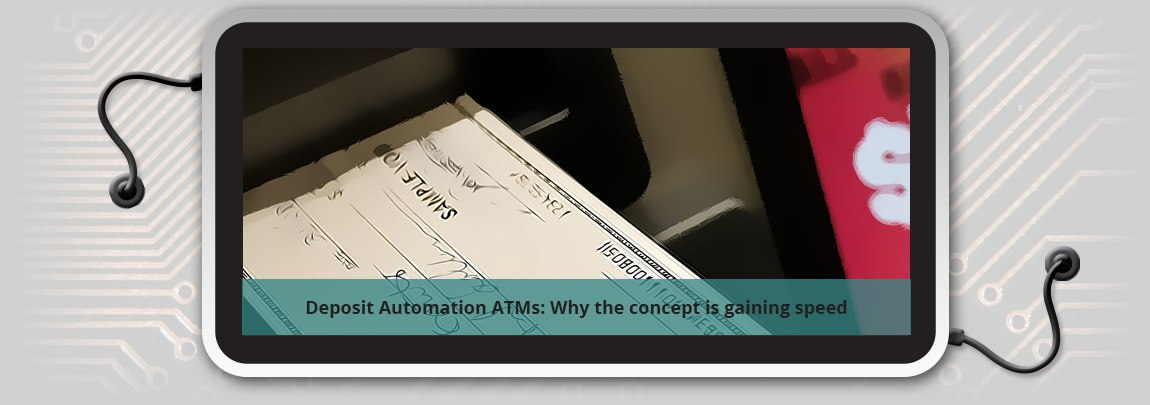 Deposit_Automation_ATMs_Why_the_concept_is_gaining_speed