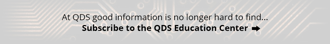 Subscribe to the QDS Education Center