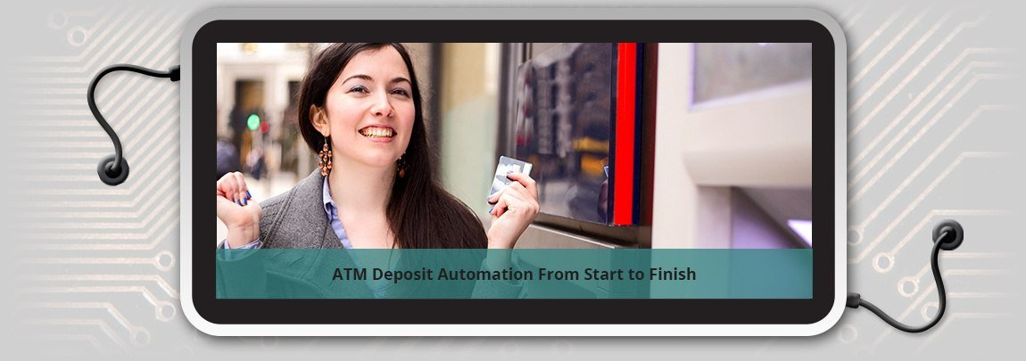 ATM_Deposit_Automation_From_Start_to_Finish