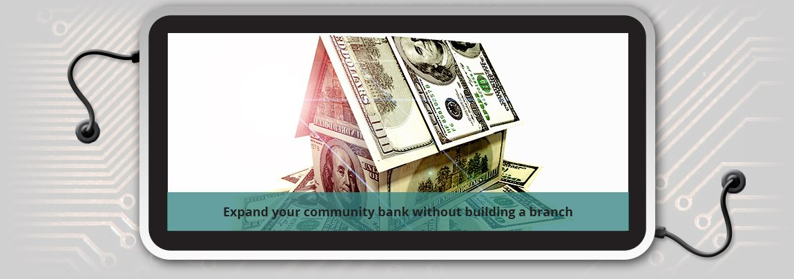 Expand your community bank without building a branch