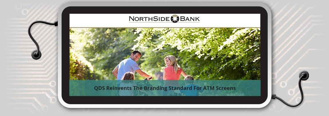 The Branding Standard For ATM Screens