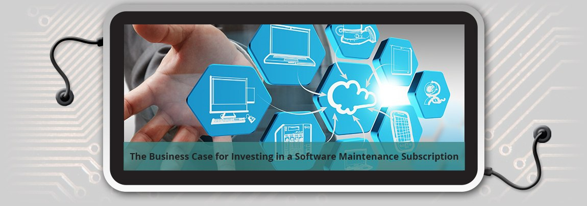 The_Business_Case_for_Investing_in_a_Software_Maintenance_Subscription