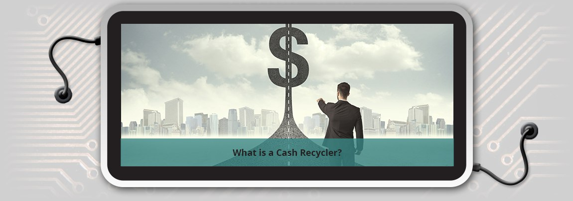 What is a Cash Recycler?
