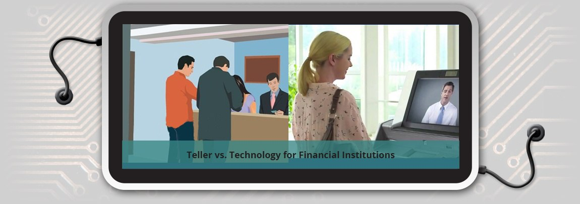 Teller vs. Technology: How They Can Co-Exist