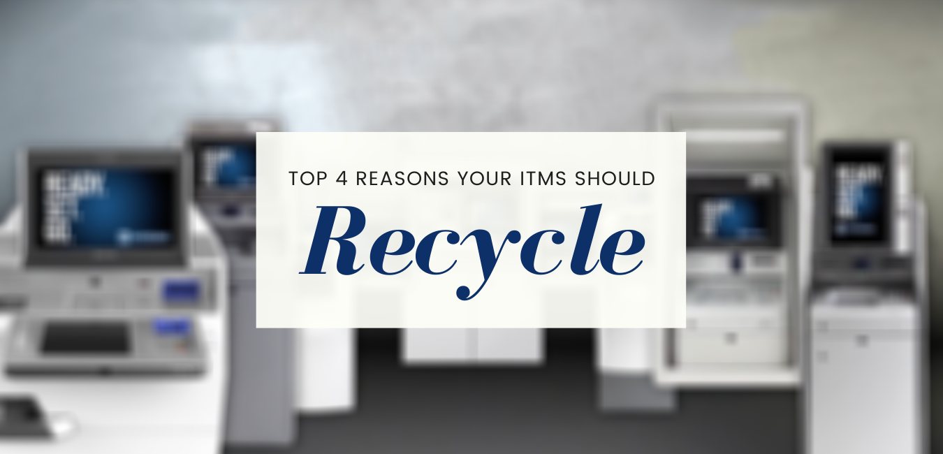 Top Four Reasons Your ITMs Should Recycle